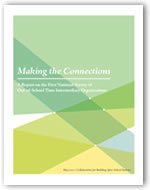 Making the Connections: A Report on the First National Survey of Out-of-School Time Intermediary Organizations